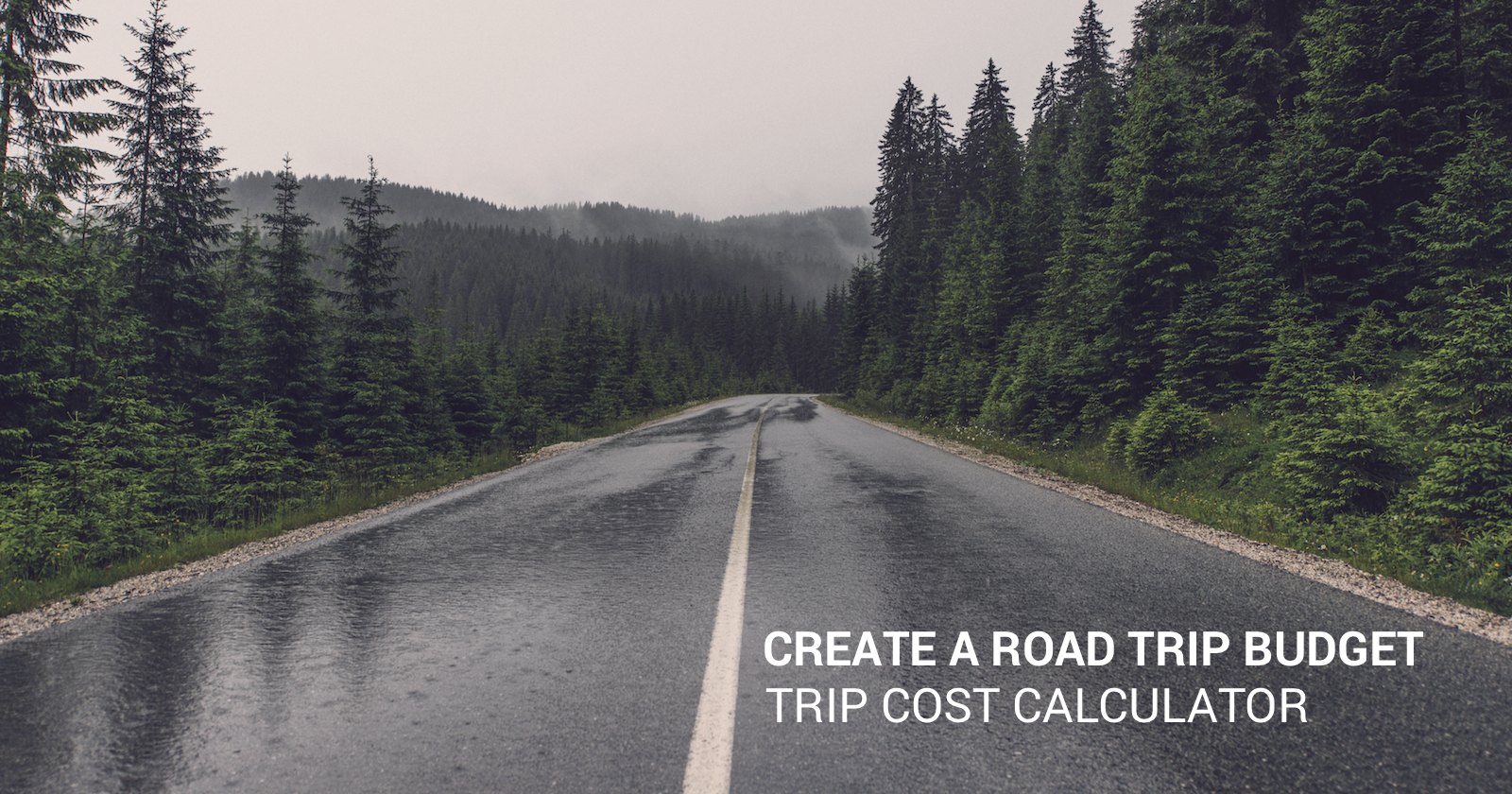 create a budget for your road trip