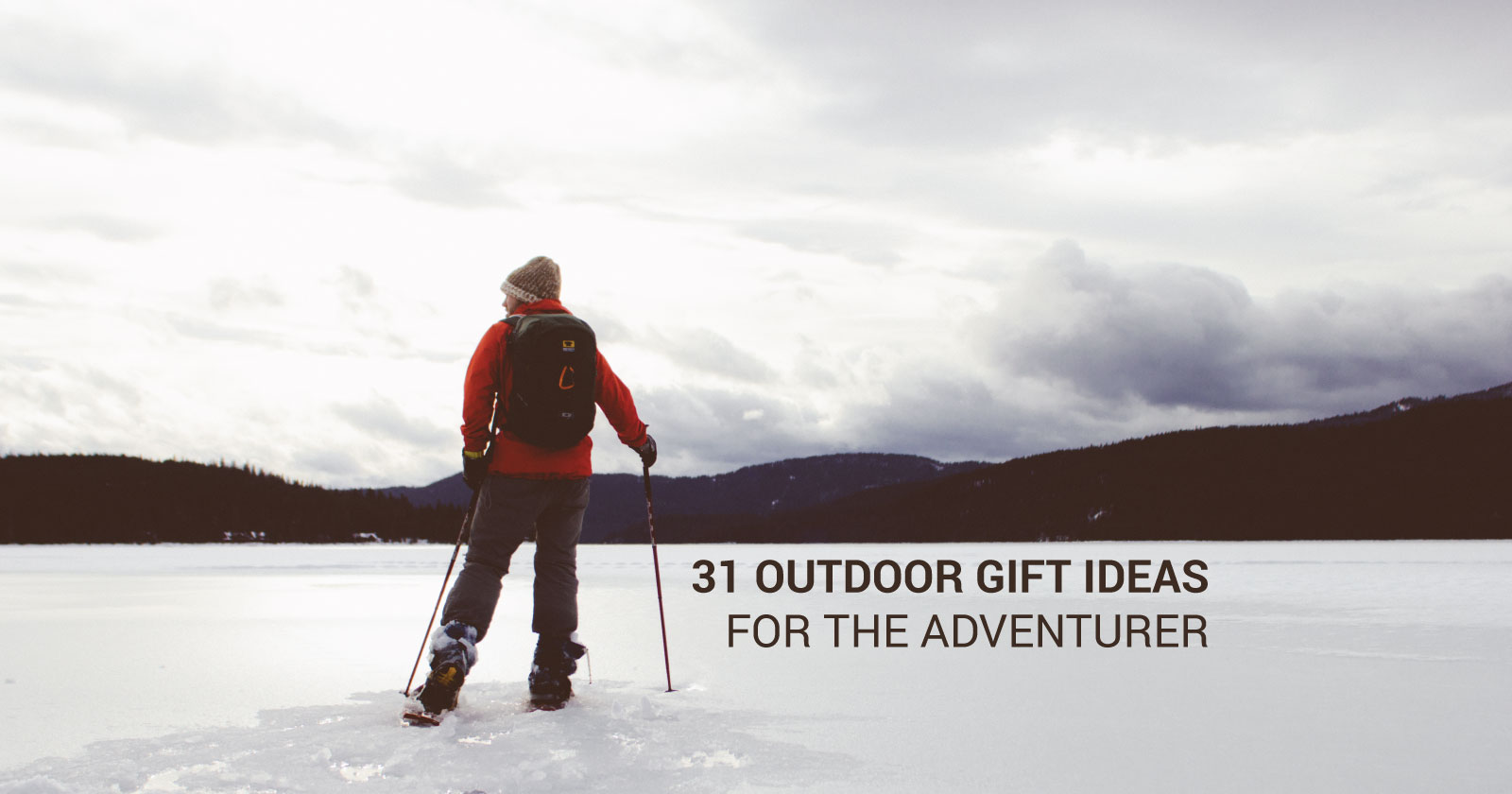 31 Outdoor Gifts for the Adventurer